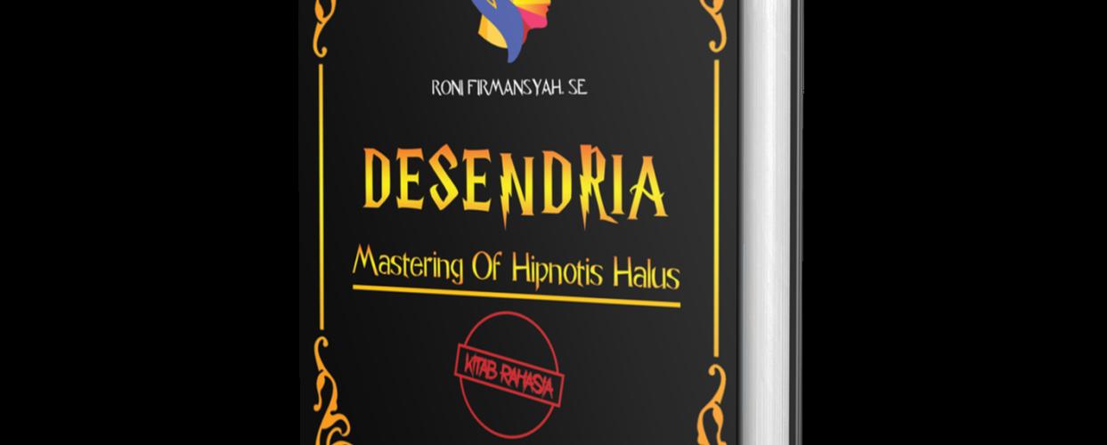 KITAB DESENDRIA – Mastering of Hipnotis Halus
