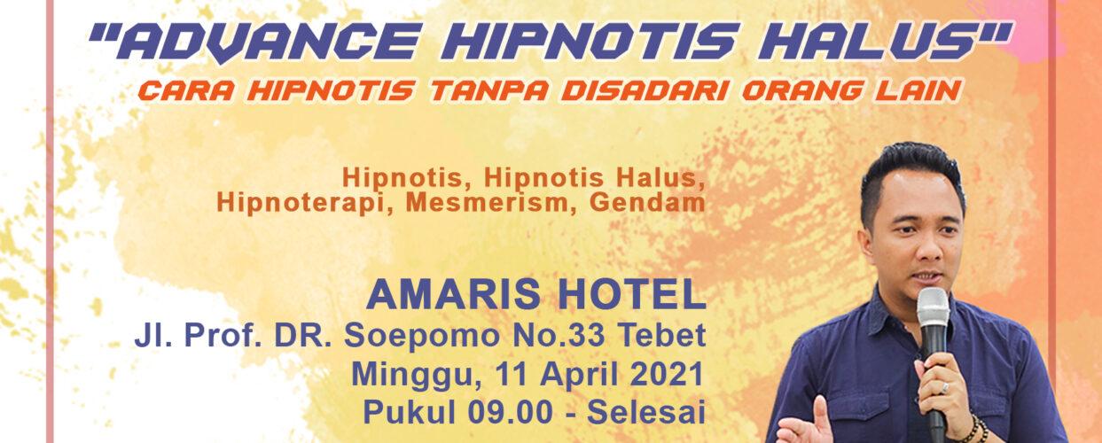 Workshop Advance Hipnotis Halus Jakarta 11/4/2021